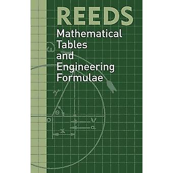 Reeds Mathematical Tables and Engineering Formulae by Reid & David M.