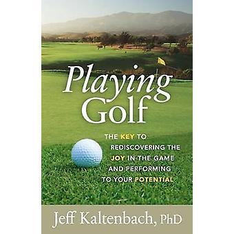カルテン バッチ ・博士ジェフすることにより、潜在的にゲームの喜びを再発見するゴルフのキーを再生