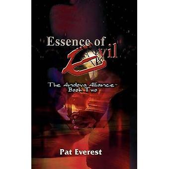 Essensen av onda Andova alliansen boken två av Everest & Pat