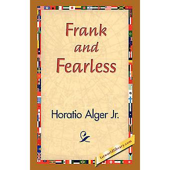 Frank and Fearless by Alger & Horatio & Jr.