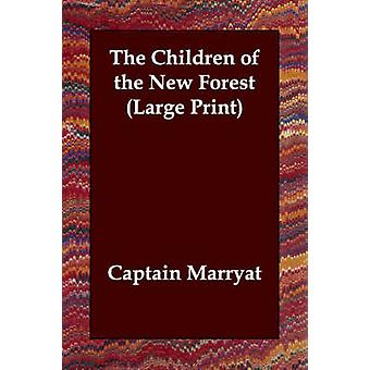The Children of the New Forest by Marryat & Captain