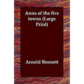 Anna av de fem byene av Bennett & Arnold