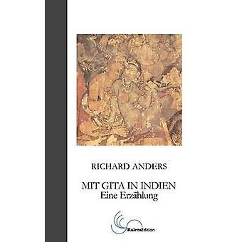 MIT Gita in Indien door Anders & Richard