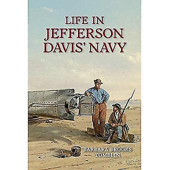 Life In Jefferson Davis's Navy