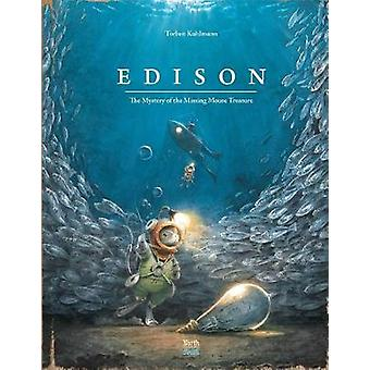 Edison - The Mystery of the Missing Mouse Treasure by Edison - The Myst