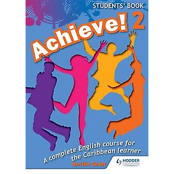 Achieve! Students Book 2 - Student Book 2 - An English Course for the C
