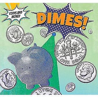 Dimes! by Robert M Hamilton - 9781499407518 Book