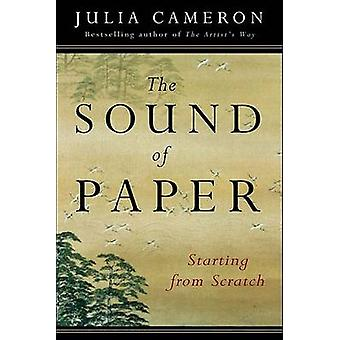 The Sound of Paper by Julia Cameron - 9781585423545 Book
