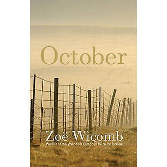 October - A Novel by Zoe Wicomb - 9781595589620 Book