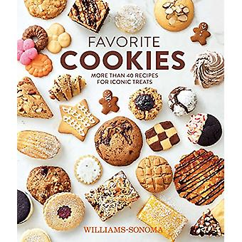 Favorite Cookies - More Than 40 Recipes for Iconic Treats by Williams-