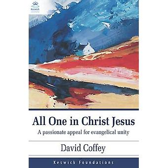 ALL ONE IN CHRIST JESUS by COFFEY DAVID - 9781850788300 Book