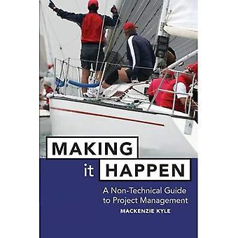 Making it Happen: Fable About Project Management