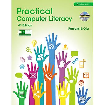 Practical Computer Literacy (Practical Series) (Paperback) by Parsons June Jamrich (Mediatechnics Corporation) Oja Dan (Mediatechnics Corporation)