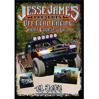 Jesse James - Off Road Racing kort kursus til Baja [DVD] USA import