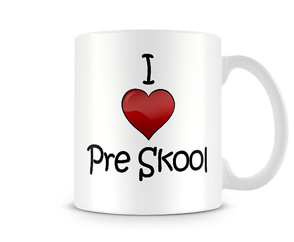 Jag älskar Pre Skool tryckta mugg
