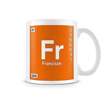 Scientific Printed Mug Featuring Element Symbol 087 Fr - Francium