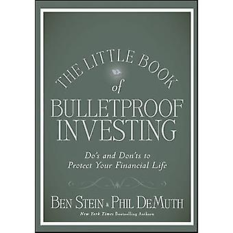 The Little Book of Bulletproof Investing - Do's and Don'ts to Protect