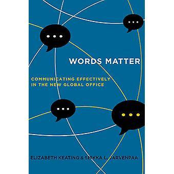 Palavras matéria - comunicar eficazmente no novo escritório Global por E