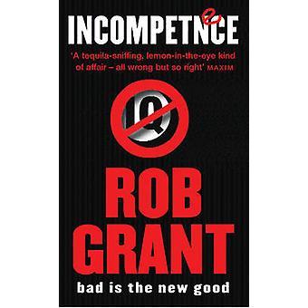 Inkompetanse av Rob Grant - 9780575074491 bok