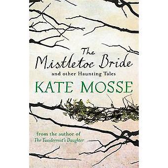L'épouse de GUI and Other Tales obsédant de Kate Mosse - 97814091