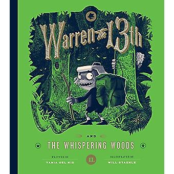 Warren the 13th and the Whispering Woods - A Novel by Tania del Rio -