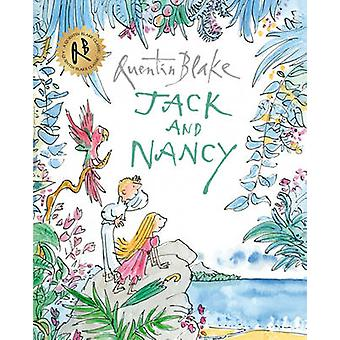 Jack and Nancy by Quentin Blake - 9781849416894 Book