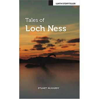 Tales of Loch Ness (2nd Revised edition) by Stuart McHardy - 97819100