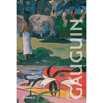 Paul Gauguin by Isabelle Cahn - Eckhard Hollmann - 9783777428543 Book