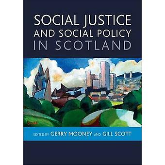 Social Justice and Social Policy in Scotland - 9781847427021 Book
