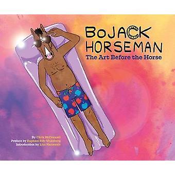 BoJack Horseman - The Art Before the Horse by BoJack Horseman - The Art
