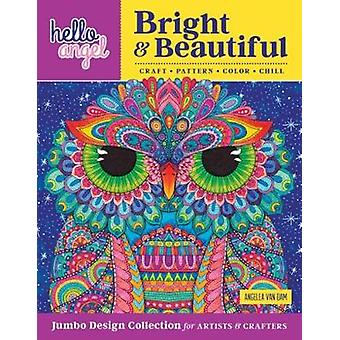 Hello Angel Bright & Beautiful Jumbo Design Collection for Artists &