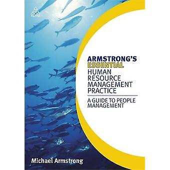 Armstrong's Essential Human Resource Management Practice - A Guide to