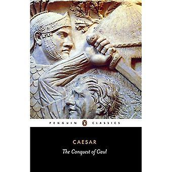 Die Eroberung Galliens (Classics)