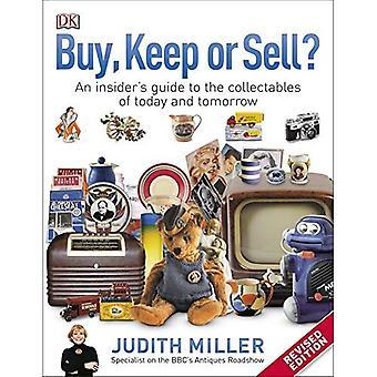 Köpa, hålla, eller sälja?: en Insider's Guide till samlarobjekt dagens och morgondagens
