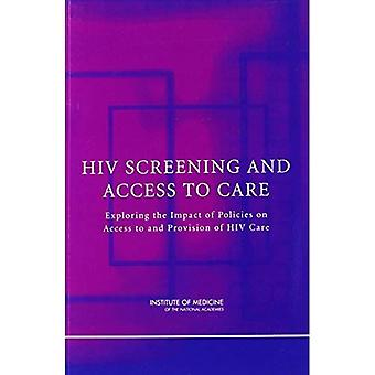 HIV Screening and Access to Care: Exploring the Impact of Policies on Access to and Provision of HIV Care