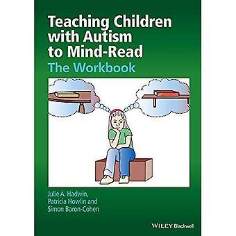 Erziehung von Kindern mit Autismus, Gedankenlesen: die Arbeitsmappe