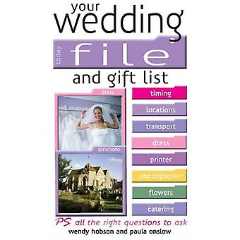 Your Wedding File and Gift List: The Ideal Book to Help Streamline Your Wedding Plans [Illustrated]