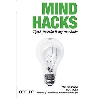 Mind Hacks: Consigli e trucchi per il tuo cervello (hack)