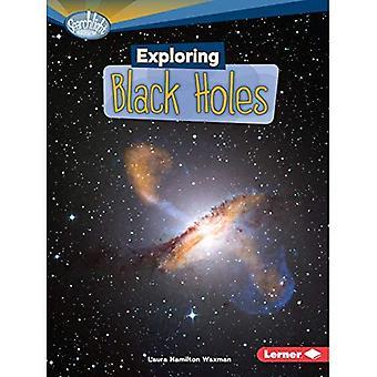 Exploration des trous noirs (projecteur livres: ce qui est étonnant sur l'espace?)