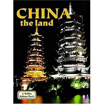 China: The Land (Lands, Peoples, & Cultures)