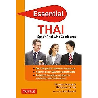 Essential Thai: Speak Thai With Confidence!: Thai Phrasebook and Dictionary (Essential Phrasebook and Dictionary Series)