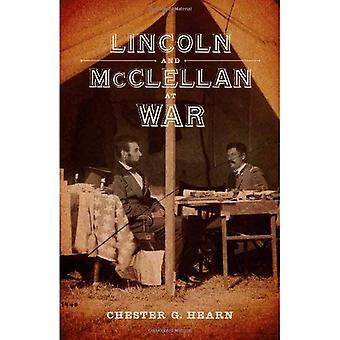 Lincoln y McClellan en guerra