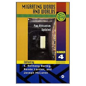 Migrating Words and Worlds : Pan-Africanism Updated