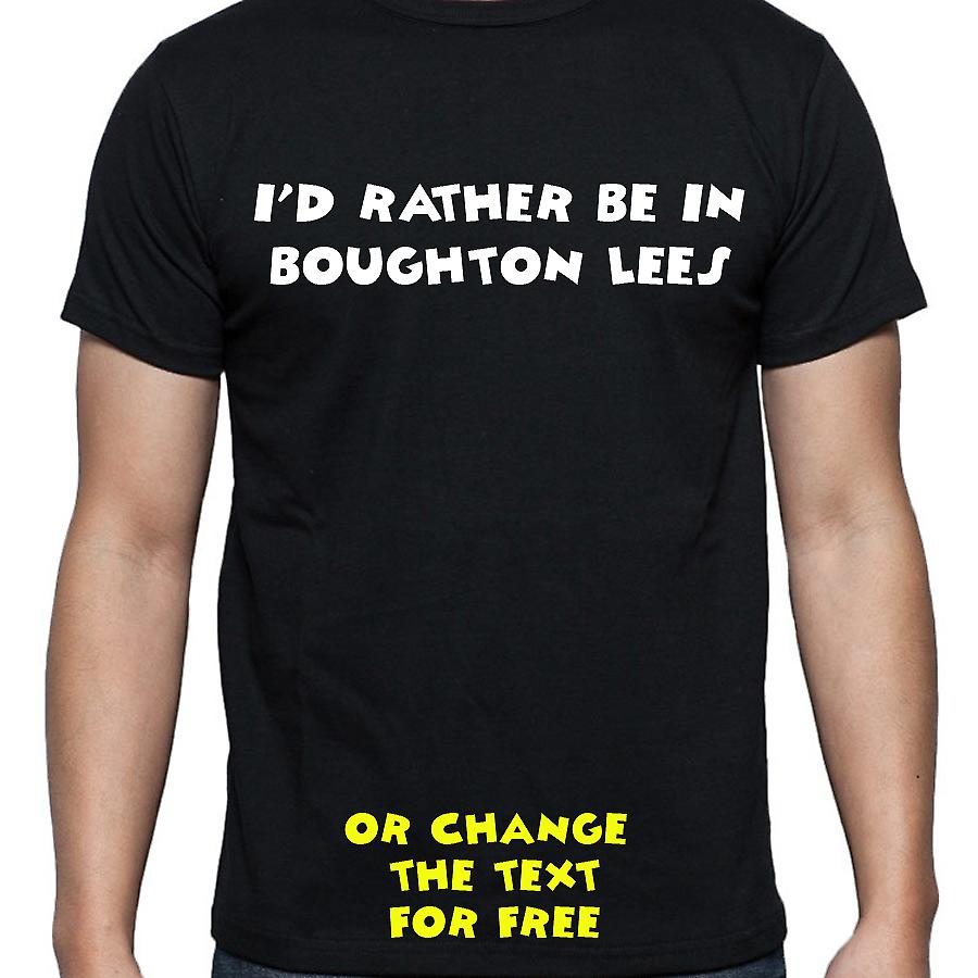 I'd Rather Be In Boughton lees Black Hand Printed T shirt