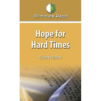 Hope for Hard Times: 30 Minute Read