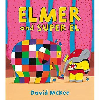 Elmer et El Super
