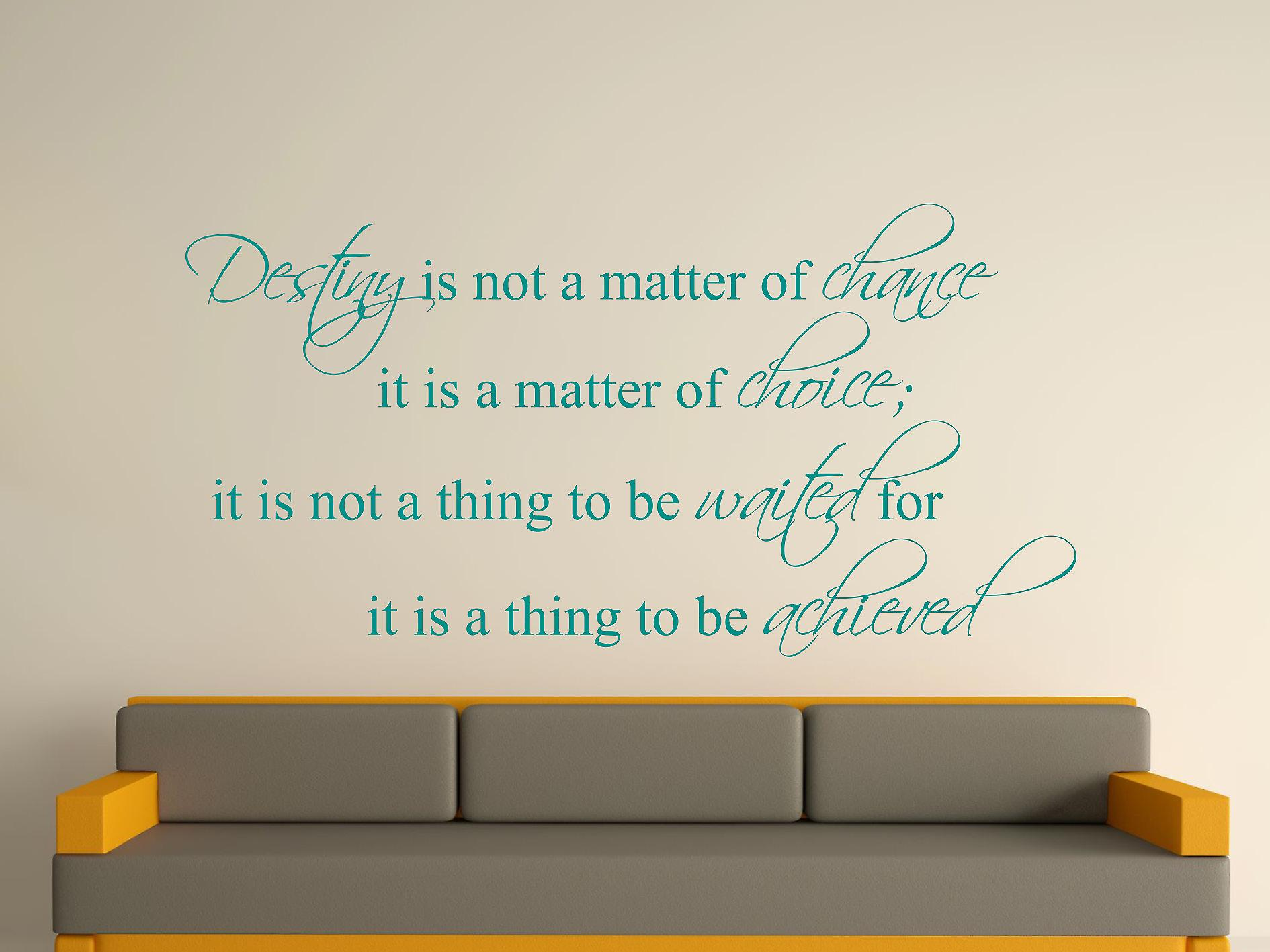 Destiny Is Not A Matter of Chance Wall Art Sticker - Aqua Green