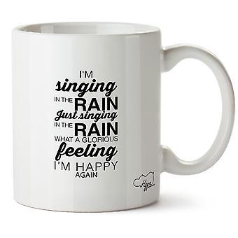 Hippowarehouse I'm Singing In The Rain Just Singing In The Rain What A Glorious Feeling I'm Happy Again 10oz Mug Cup