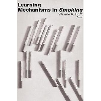 Learning Mechanisms in Smoking by Hunt & William