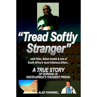 Tread Softly Stranger by Thornhill & Alan